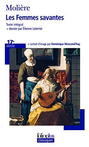 9782070445677: Femmes Savantes (Folio Plus Classique) (French Edition)