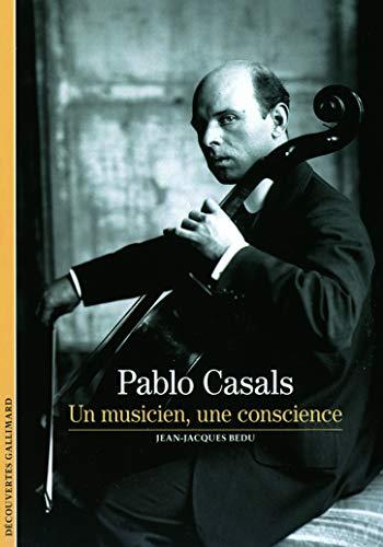 9782070445837: Decouverte Gallimard: Pablo Casals (French Edition)