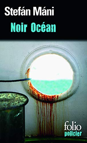 9782070446322: Noir Ocean 1 (Folio Policier) (English and French Edition)