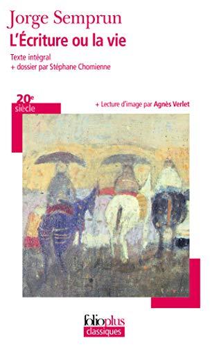 9782070446605: L'Écriture ou la vie (Folioplus classiques)