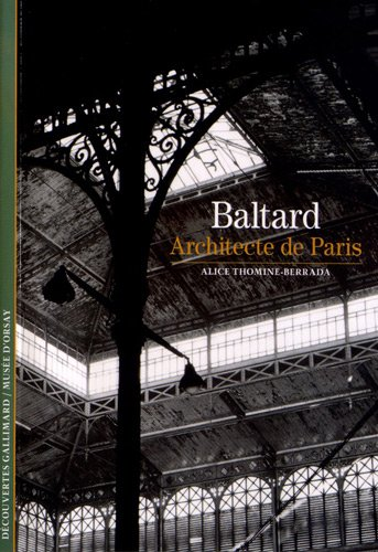 9782070447367: Baltard, architecte de Paris