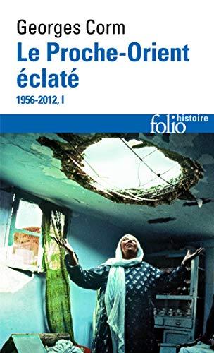 9782070448142: Le Proche-Orient �clat� (Tome 1): (1956-2012)