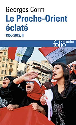 9782070448159: Le Proche-Orient Eclate 1956-2012 Tome 2 (French Edition)
