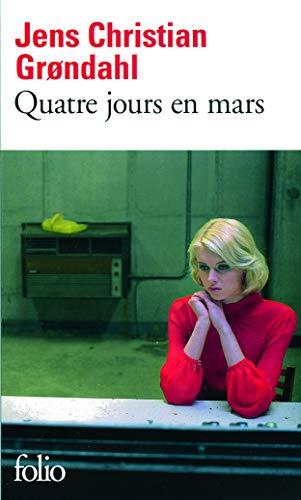 9782070448401: Quatre Jours En Mars (French Edition)