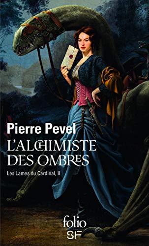 9782070448630: Les Lames du Cardinal, II : L'alchimiste des Ombres