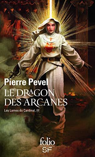 9782070448647: Les Lames du Cardinal, III:Le dragon des Arcanes