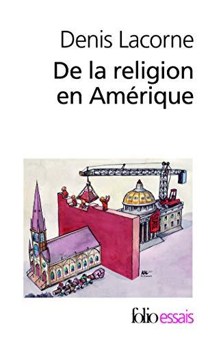 9782070449248: De la religion en Amérique: Essai d'histoire politique (Folio Essais)