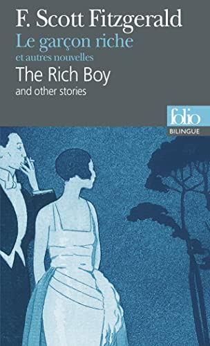 Le garçon riche et autres nouvelles/The Rich: Francis Scott Fitzgerald