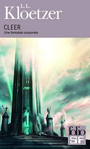 9782070450541: CLEER: Une fantaisie corporate