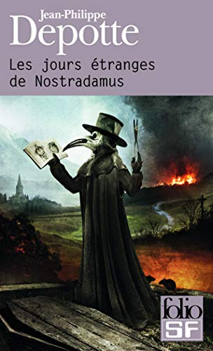 9782070450558: Les jours étranges de Nostradamus
