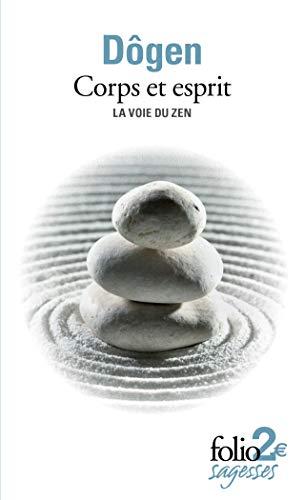 Corps et esprit: la voie du zen (2070450570) by Dogen