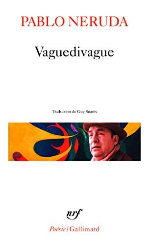 Vaguedivague: Neruda, Pablo