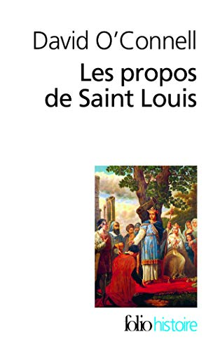9782070450855: Les Propos De Saint Louis (French Edition)