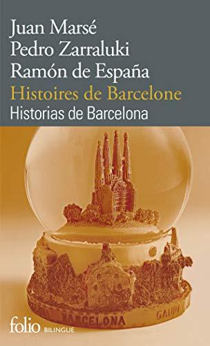 9782070451029: Histoires de Barcelone/Historias de Barcelona
