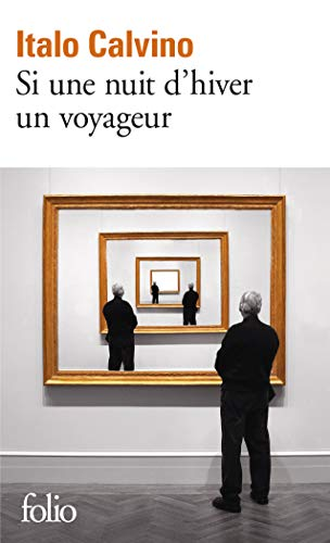 9782070451067: Si Une Nuit D'hiver Un Voyageur (French Edition)