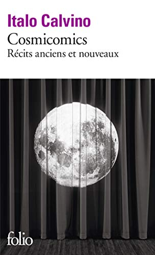 9782070451098: Cosmicomics: Récits anciens et nouveaux
