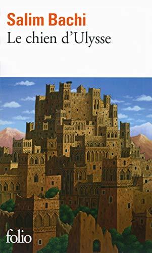 9782070451494: Le Chien D'ulysse (Prix Goncourt Du Premier Roman 2001) (French Edition)