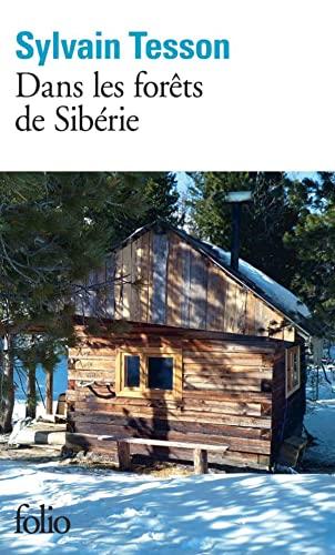 9782070451500: Dans les forets de Siberie. Fevrier-Juillet 2010: Février - juillet 2010 (Folio)
