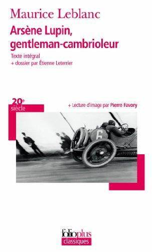 9782070451715: Arsene Lupin, Gentleman-cambrioleur (French Edition)