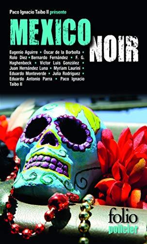 9782070451814: Mexico Noir (Folio policier - Villes noires)