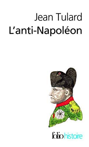 9782070451852: L'Anti-Napoleon (French Edition)
