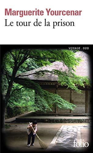 9782070452286: Le Tour De LA Prison (French Edition)