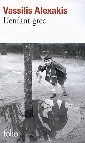 L'enfant Grec (French Edition): Vassilis Alexakis