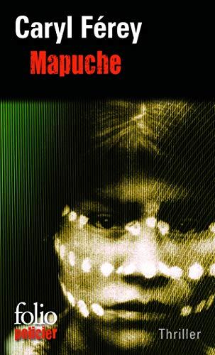 9782070452972: Mapuche (Folio policier)