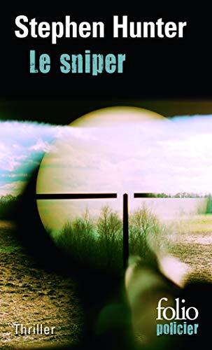 9782070453399: Le sniper: Une enquête de Bob Lee Swagger