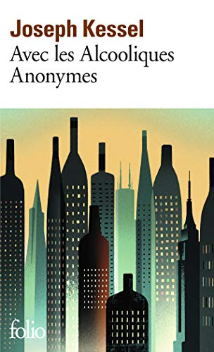 9782070453559: Avec Les Alcooliques Anonymes (French Edition)