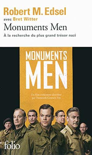 Monuments Men: Rose Valland et le commando: Robert M. Edsel