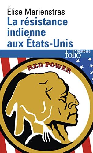 La Resistance Indienne Aux Etats-Unis (French Edition): Marienstras, Elise