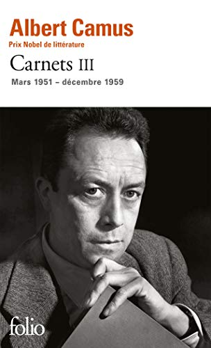 9782070454068: Carnets Tome 3: Mars 1951 - Decembre 1959 (French Edition)