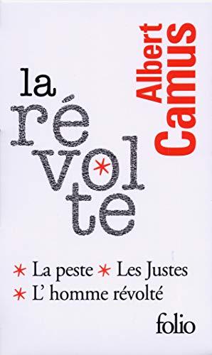 9782070454617: La révolte: Les justes, La Peste, L'Homme révolté