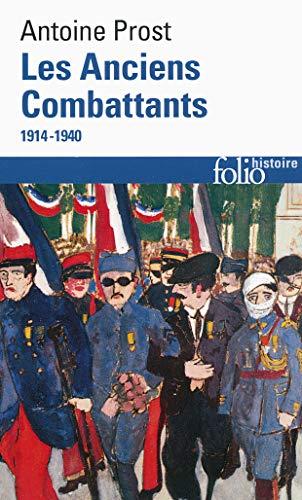 9782070456482: Les Anciens Combattants: (1914-1940) (Folio Histoire)