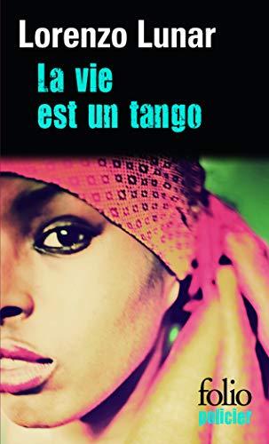 9782070456529: La vie est un tango