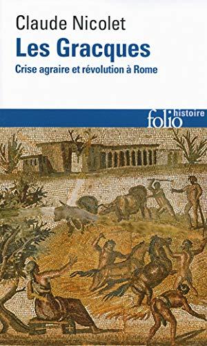 9782070456697: Les Gracques: Crise agraire et r�volution � Rome