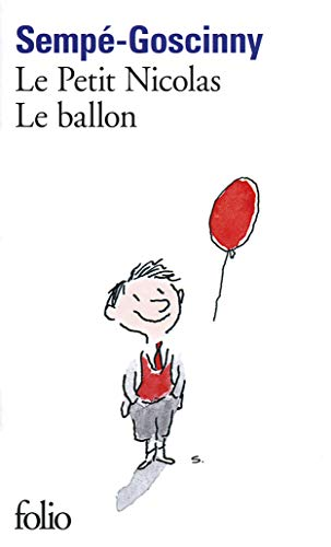 9782070456758: Le Petit Nicolas: Le Ballon (French Edition)
