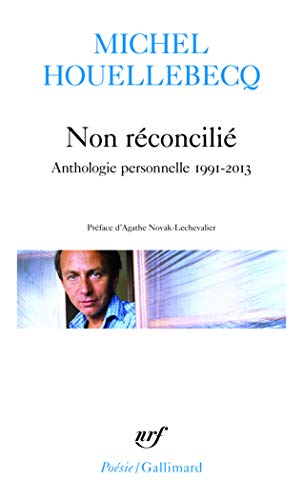 9782070456895: Non Reconcilie: Anthologie Personnelle 1991-2013 (French Edition)