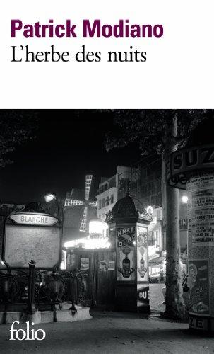 9782070456963: L'Herbe Des Nuits [ Prix Nobel 2014 ] (French Edition)