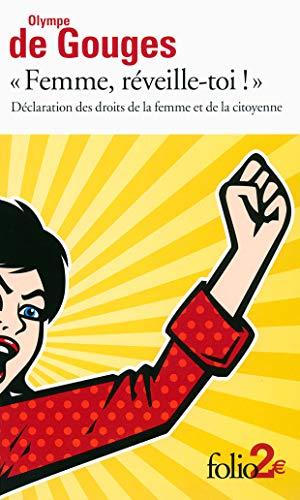 9782070457427: «Femme, réveille-toi !»: Déclaration des droits de la femme et de la citoyenne et autres écrits (Folio 2)