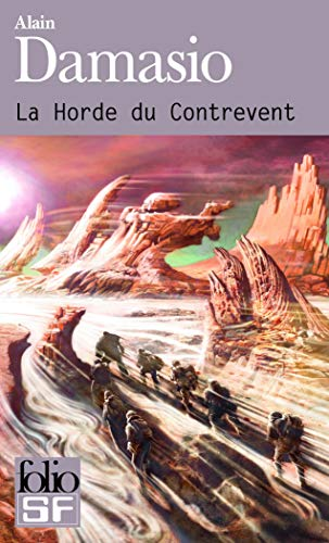 9782070458257: La Horde De Contrevent (French Edition)