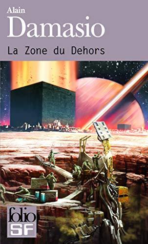 9782070458264: La Zone Du Dehors (French Edition)