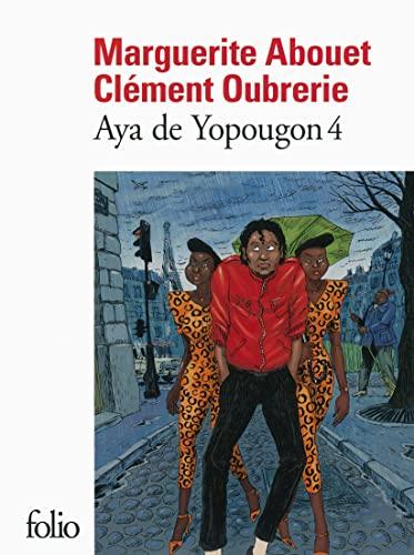 9782070458349: Aya De Yopougon 4 (French Edition)