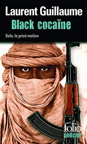 9782070458776: Black cocaïne: Une enquête de Solo, le privé malien