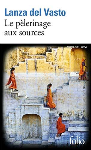 9782070458783: Le Pelerinage Aux Sources (French Edition)