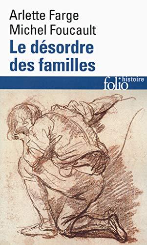 9782070458851: Le Désordre des familles: Lettres de cachet des Archives de la Bastille au XVIIIe siècle