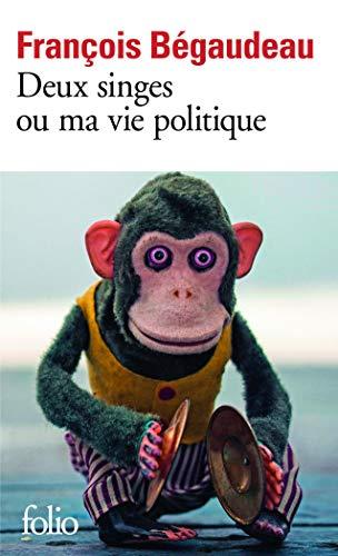 9782070459643: Deux singes ou Ma vie politique