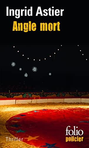 9782070462520: Angle Mort (French Edition)