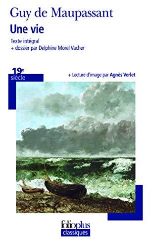 9782070462568: Une vie (Folioplus classiques)